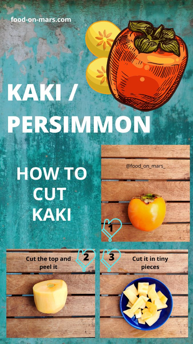 Steps to cut kaki or persimmon